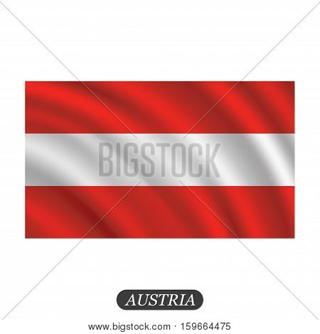 Waving Austria flag on a white background. Vector illustration