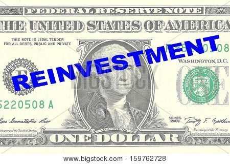Reinvestment - Financial Concept