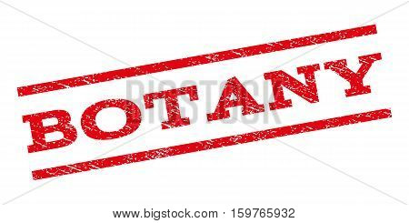 Botany watermark stamp. Text tag between parallel lines with grunge design style. Rubber seal stamp with scratched texture. Vector red color ink imprint on a white background.
