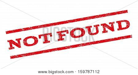 Not Found watermark stamp. Text caption between parallel lines with grunge design style. Rubber seal stamp with scratched texture. Vector red color ink imprint on a white background.