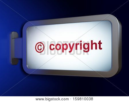 Law concept: Copyright and Copyright on advertising billboard background, 3D rendering