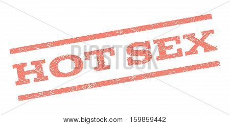 Hot Sex watermark stamp. Text caption between parallel lines with grunge design style. Rubber seal stamp with unclean texture. Vector salmon color ink imprint on a white background.