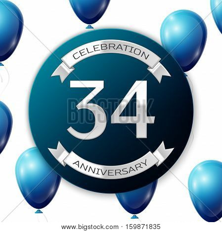Silver number thirty four years anniversary celebration on blue circle paper banner with silver ribbon. Realistic blue balloons with ribbon on white background. Vector illustration.