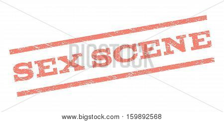 Sex Scene watermark stamp. Text caption between parallel lines with grunge design style. Rubber seal stamp with unclean texture. Vector salmon color ink imprint on a white background.