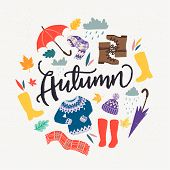 Autumn Unique Hand Drawn Lettering And Clipart. Vector Round Frame With Set Of Autumn Essential Elem poster