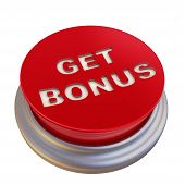Get Bonus. Red Button Labeled. Round Red Button With The Words Get Bonus. Isolated. 3d Illustration poster