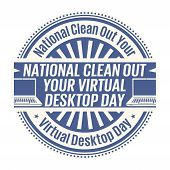 National Clean Out Your Virtual Desktop Day, Rubber Stamp, Vector Illustration poster