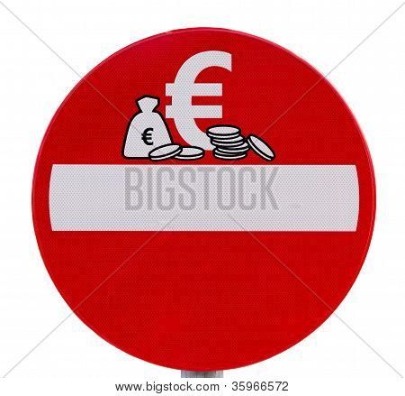 No Euro Currency Entry Traffic Sign