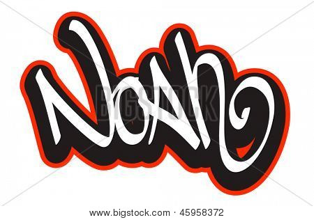 Noan graffiti font style name. Hip-hop design template for t-shirt, sticker or badge