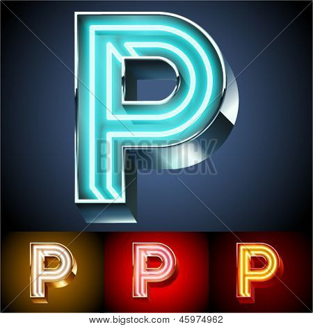 Vector illustration of realistic neon tube alphabet for light board. Gold and Silver and Red options. Letter P