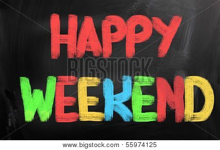 Happy Weekend Concept