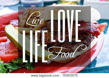 Live Life Love Food