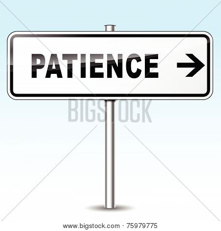 Patience Sign