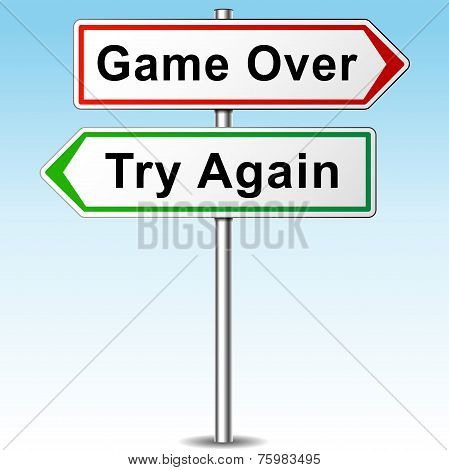 Game Over And Try Again Directional Sign
