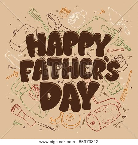 Happy Father's day typographical card with various tools on a background.