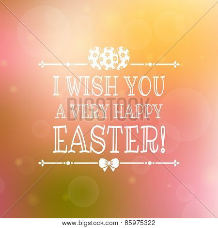 Happy Easter! Vector Card With Blurred Background.