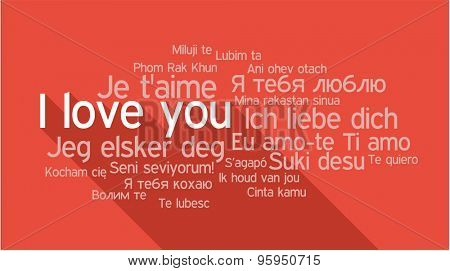 I LOVE YOU in different languages, words collage vector illustration.
