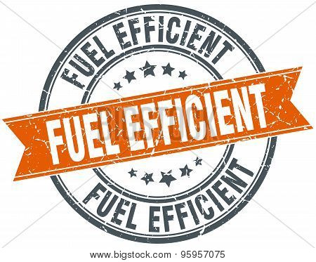 Fuel Efficient Round Orange Grungy Vintage Isolated Stamp