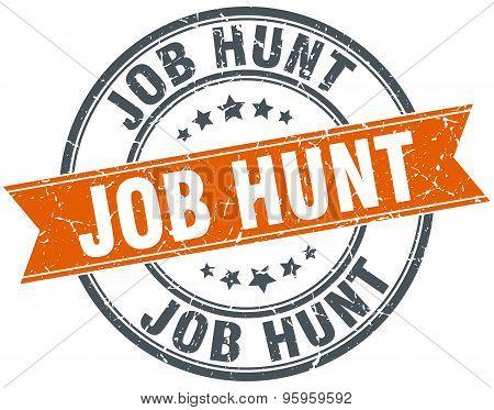 Job Hunt Round Orange Grungy Vintage Isolated Stamp