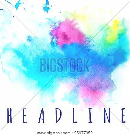 Bright Multicolored Watercolor Background For Your Text