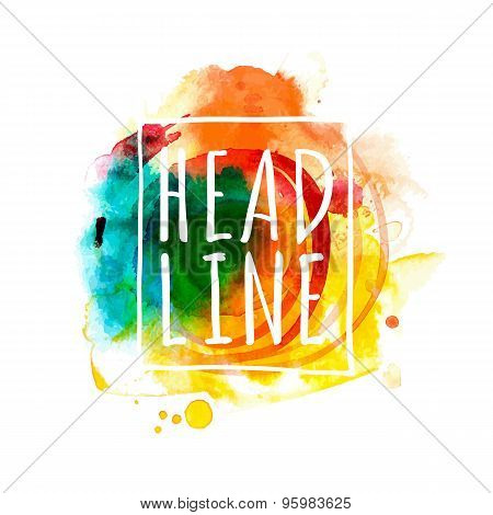 Bright Multicolored Watercolor Banner For Your Text
