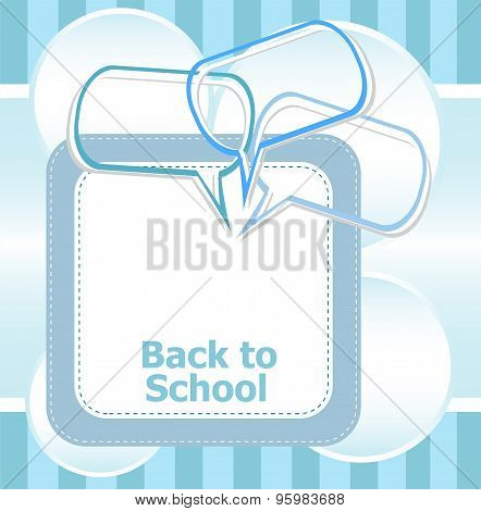 Back To School. Design Elements, Speech Bubble For The Text, Education Concept