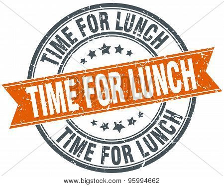 Time For Lunch Round Orange Grungy Vintage Isolated Stamp