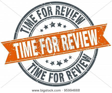 Time For Review Round Orange Grungy Vintage Isolated Stamp