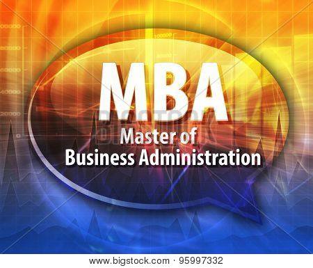 word speech bubble illustration of business acronym term MBA Master of Business Administration