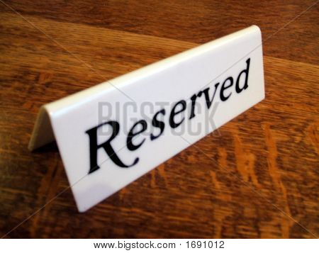 Sign. Reserved. Table Is Reserved
