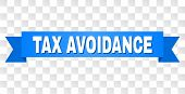 Tax Avoidance Text On A Ribbon. Designed With White Title And Blue Stripe. Vector Banner With Tax Av poster