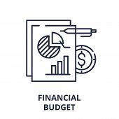 Financial Budget Line Icon Concept. Financial Budget Vector Linear Illustration, Symbol, Sign poster