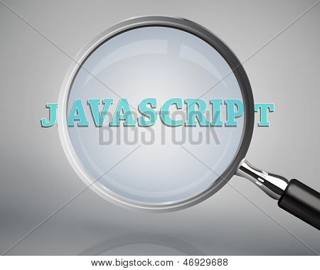 Magnifying glass showing javascript word on grey background