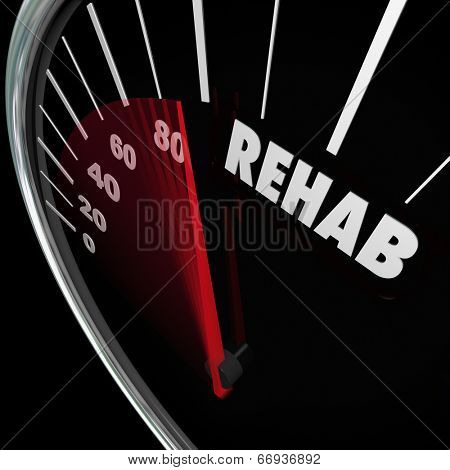 Rehab word speedometer measure cure therapy physical accident or drug addiction