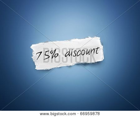 Word - 75% discount - written on a torn rectangular scrap of white paper on a blue background with a vignette