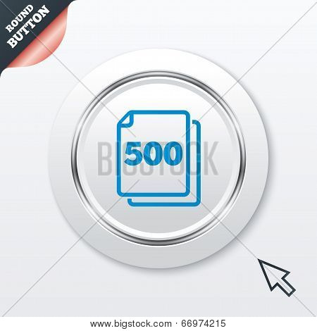 In pack 500 sheets sign icon. 500 papers symbol.