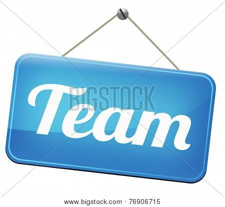 Team or work or business our team banner about us sign