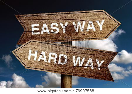 Easy Way And Hard Way