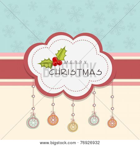 Merry Christmas greeting card or invitation card decorated with hanging snowflakes and mistletoe.