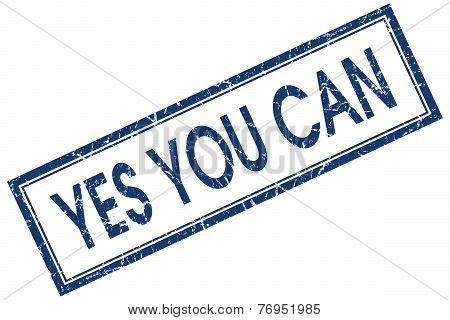 Yes You Can Blue Square Stamp Isolated On White Background
