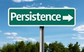 foto of persistence  - Persistence creative green sign - JPG