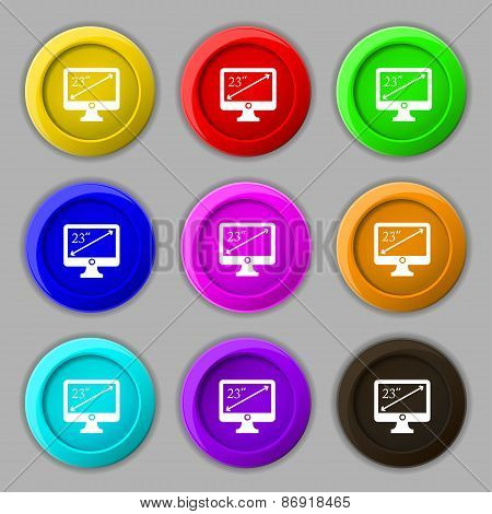 Diagonal Of The Monitor 23 Inches Icon Sign. Symbol On Nine Round Colourful Buttons. Vector