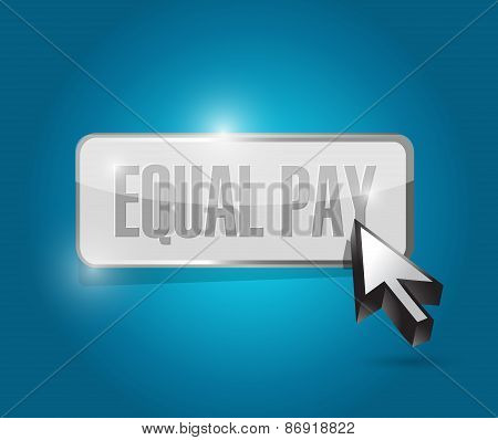 Equal Pay Button Sign Illustration Design