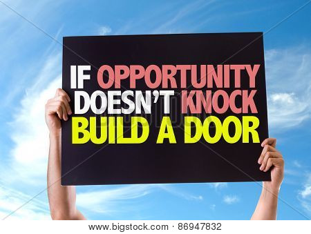 If Opportunity Doesn't Knock Build a Door card with sky background