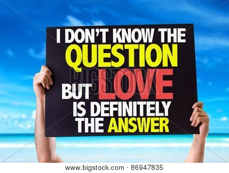 I Don't Know the Question but Love is Definitely the Answer card with beach background