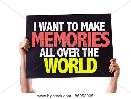 I Want to Make Memories All Over the World card isolated on white