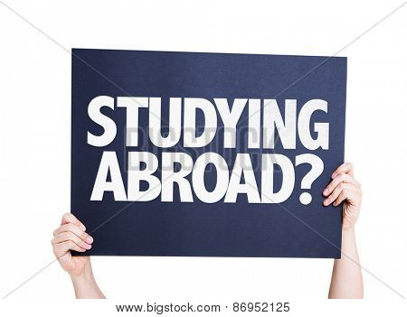 Studying Abroad? card isolated on white
