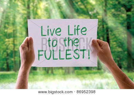 Live Life to the Fullest card with nature background