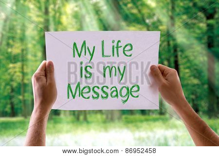 My Life is My Message card with nature background