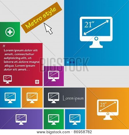 Diagonal Of The Monitor 21 Inches Icon Sign. Metro Style Buttons. Modern Interface Website Buttons W